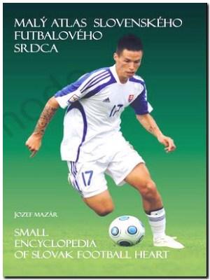 malý atlas slovenskeho futbaloveho srdca